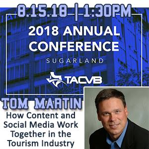 TACVB 2018 Keynote Speaker on Social Media, Influencer and Consumer Generated Content